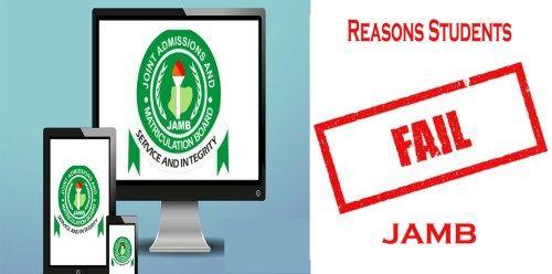 Reasons Why Students Fail JAMB